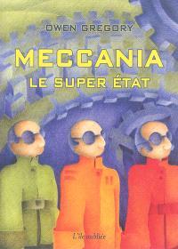 Meccania : le super Etat