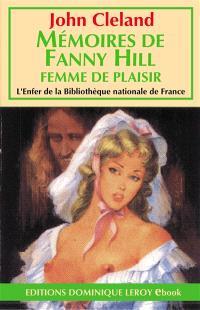 Mémoires de Fanny Hill. Volume 1