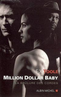 Million dollar baby : la brûlure des cordes