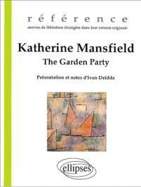 The garden party; Suivi de The voyage