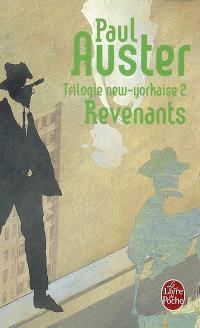 Trilogie new-yorkaise. Volume 2, Revenants