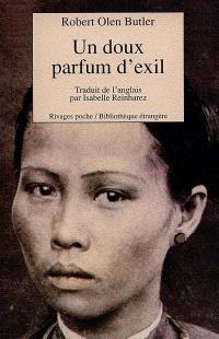 Un doux parfum d'exil
