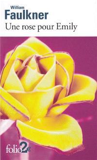 Une rose pour Emily et autres nouvelles