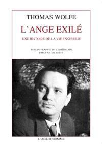 L'ange exilé : une histoire de la vie ensevelie