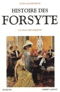 Histoire des Forsyte. Volume 1