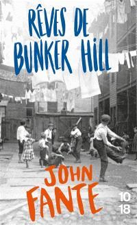 Rêves de Bunker Hill