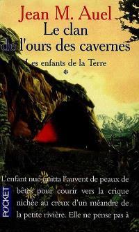 Les enfants de la Terre. Volume 1, Le clan de l'ours des cavernes