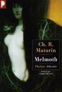 Melmoth : l'homme errant