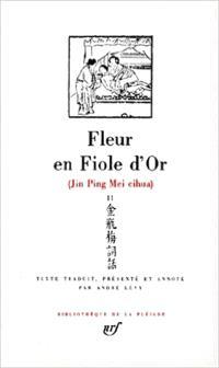 Jin Ping Mei : fleur en fiole d'or. Volume 2, Livres VI-X