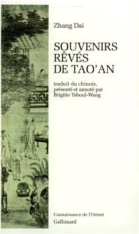 Souvenirs rêvés de Tao'an