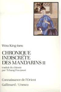 Chronique indiscrète des mandarins. Volume 2