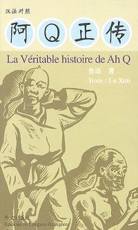 La véritable histoire de Ah Q