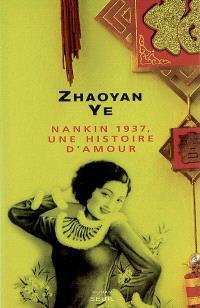 Nankin 1937, une histoire d'amour