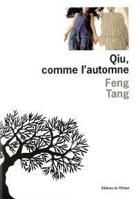 Qiu, comme l'automne