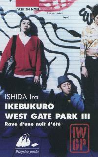 Ikebukuro west gate park. Volume 3, Rave d'une nuit d'été