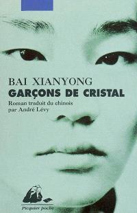 Garçons de cristal
