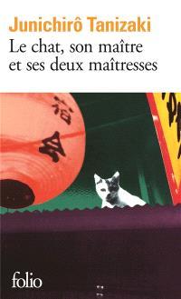 Le chat, son maître et ses deux maîtresses