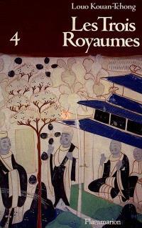 Les Trois royaumes. Volume 4