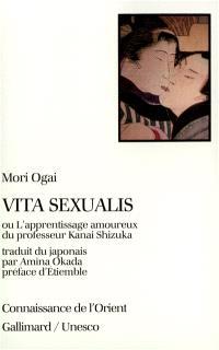 Vita sexualis ou L'apprentissage amoureux du professeur Kanai Shizuka