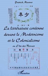 La littérature coréenne devant le modernisme et le colonialisme ou L'ère des revues