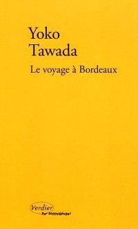 Le voyage à Bordeaux