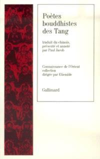 Poètes bouddhistes des Tang