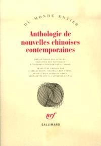 Anthologie de nouvelles chinoises contemporaines