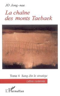 La chaîne des monts Taebaek. Volume 4, Sang-Jin le stratège