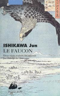 Le faucon : récits