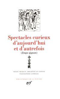 Spectacles curieux d'aujourd'hui et d'autrefois : contes chinois des Ming