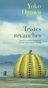 Tristes revanches