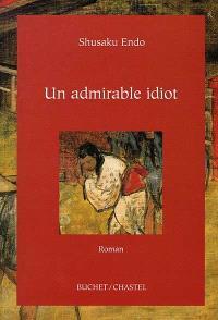 Un admirable idiot