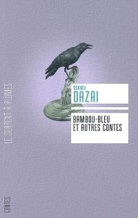Bambou-bleu : et autres contes
