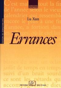 Errances; Suivi de Les chemins divergents de la littérature et du pouvoir politique