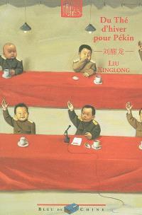 Du thé d'hiver pour Pékin
