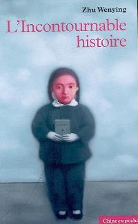 L'incontournable histoire : court roman