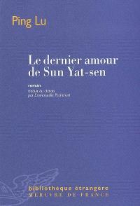 Le dernier amour de Sun Yat-sen