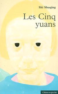 Les cinq yuans