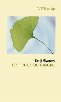 Les fruits du gingko
