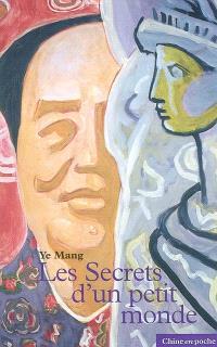 Les secrets d'un petit monde