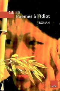 Poèmes à l'Idiot