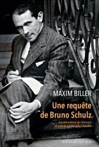 Une requête de Bruno Schulz