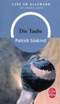 Die Taube : texte intégral annoté