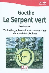Le serpent vert : conte initiatique = Das Märchen