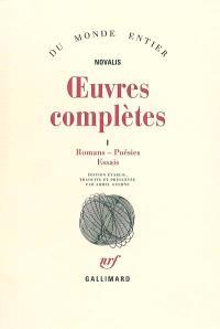 Oeuvres complètes. Volume 1, Romans, poésies, essais