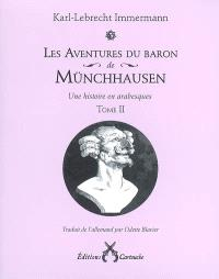 Les aventures du baron de Münchhausen : une histoire en arabesques. Volume 2