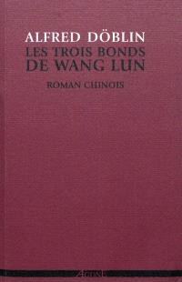 Les trois bonds de Wang Lun : roman chinois