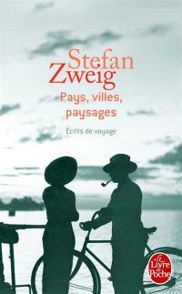 Pays, villes, paysages : écrits de voyage