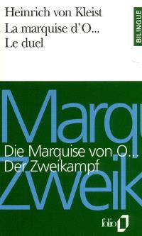 La Marquise d'O; Die Marquise von O...; Le Duel; Der Zweikampf