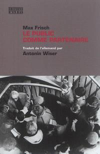 Le public comme partenaire : interventions esthétiques et politiques, 1949-1967